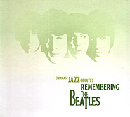 Cherkasy Jazz Quintet. Remembering the Beatles. (re-edition). /digi-pack/.