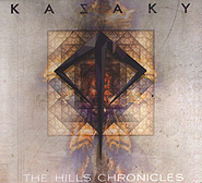Kazaky. The Hills Chronicles. /digi-pack/.