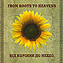 Chorus named G. Veryovka. Vid korinnya do nebes. /premium, digi-pack/. (From Roots to Heavens)