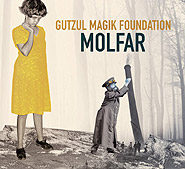Gutzul Magik Foundation. Molfar. /digi-pack/.