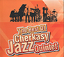 Cherkasy Jazz Quintet. The Best Of. /digi-pack/.