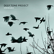 Deep Tone project. Onward.