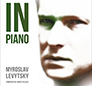 Myroslav Levytsky. In Piano. /digi-pack/.