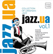 Jazz.UA. Vol.1. Collection of Ukrainian Jazz. /вініл LP/.