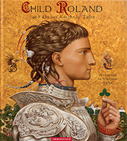 Child Roland and Other Knightly Tales. (Британські рицарські казки)