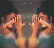 Laura Marti. Shine. /digi-pack/.