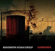 Kostyantyn Ivchuk Group. Surrender. /digi-pack/.