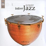 InterJazz. Live Recording from Ukraine. Volume 2.