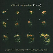 Esthetic Education. Werewolf.