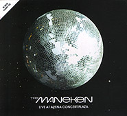 the Maneken. Live at Arena Concert Plaza. (CD+DVD). /digi-pack/.
