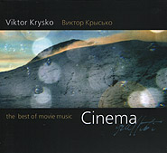 Віктор Крисько. Cinema graffiti. The best of movie music. /digi-pack/.